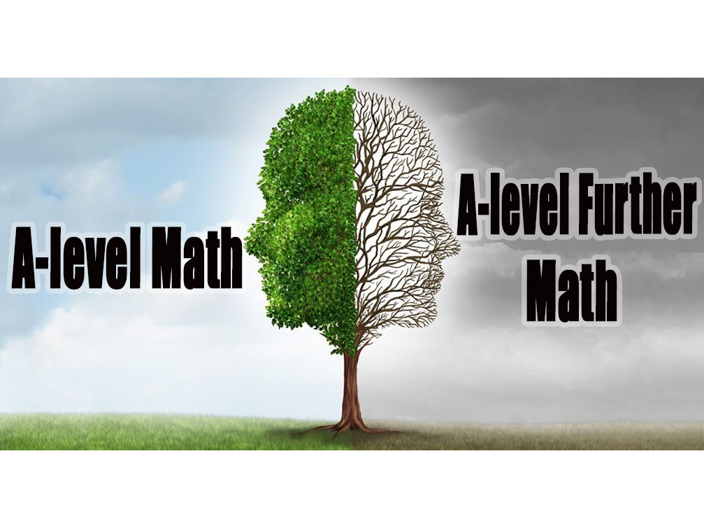 Differences between A-level Math and A-level Further Math